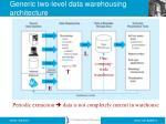 generic two level data warehousing architecture