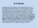6 4 breaks