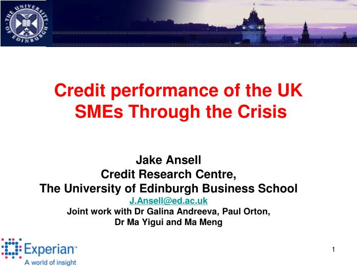 credit performance of the uk smes through the crisis n.