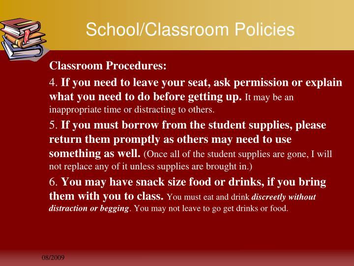 School/Classroom Policies