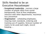skills needed to be an executive housekeeper