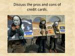 discuss the pros and cons of credit cards