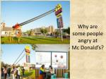 why are some people angry at mc donald s