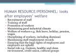 human resource personnel looks after employees welfare