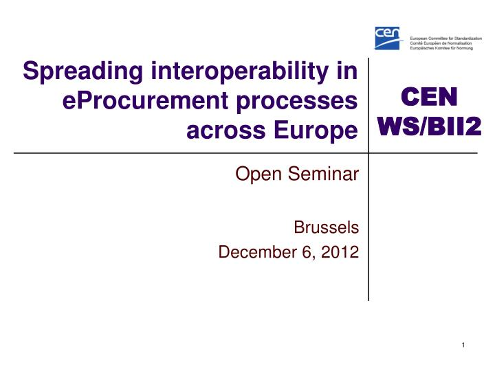 spreading i nteroperability in eprocurement processes across europe n.