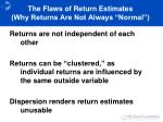 the flaws of return estimates why returns are not always normal