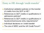 entry to he through credit transfer