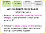 antecedent setting event interventions