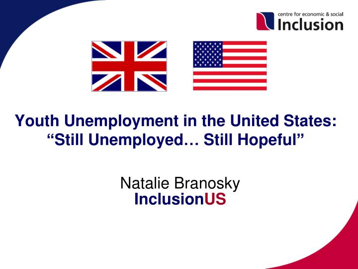 youth unemployment in the united states still unemployed still hopeful n.