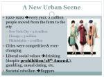 a new urban scene