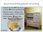 increased standard of living