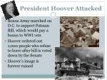 president hoover attacked