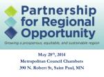 may 28 th 2014 metropolitan council chambers 390 n robert st saint paul mn