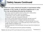 safety issues continued