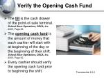 verify the opening cash fund