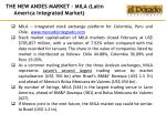 the new andes market mila latin america integrated market