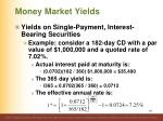 money market yields11