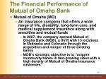 the financial performance of mutual of omaha bank