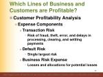 which lines of business and customers are profitable3