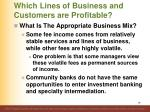which lines of business and customers are profitable6