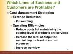 which lines of business and customers are profitable8