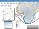 south africa as a launch pad