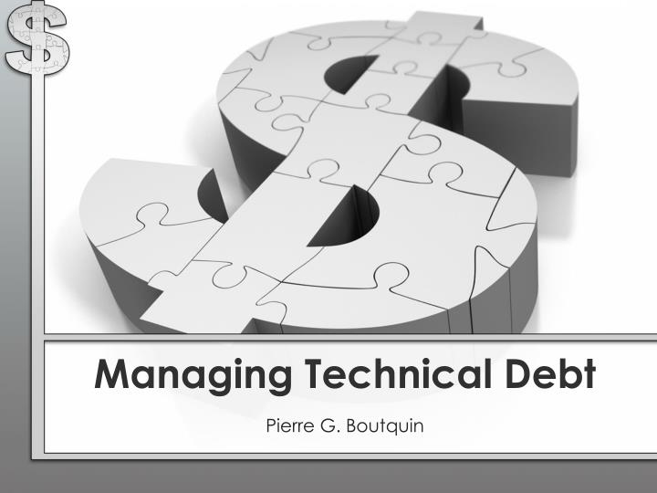 managing technical debt n.