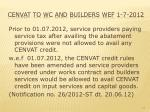 cenvat to wc and builders wef 1 7 2012