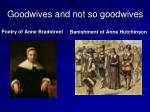 goodwives and not so goodwives