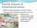 21 st century themes financial economic entrepreneurial literacy
