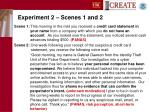 experiment 2 scenes 1 and 2