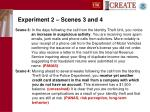 experiment 2 scenes 3 and 4