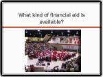 what kind of financial aid is available