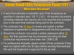 semi final sf tentative final tf what does this mean