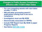 changes to public access compliance effective with 7 1 2013 start dates