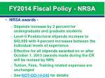 fy2014 fiscal policy nrsa