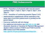 pms subaccounts