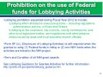 prohibition on the use of federal funds for lobbying activities