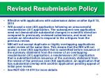 revised resubmission policy