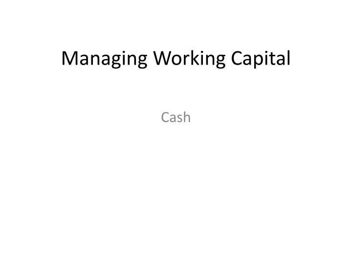 managing working capital n.