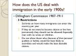 how does the us deal with immigration in the early 1900s1