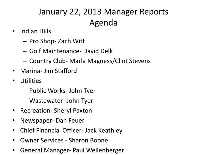 january 22 2013 manager reports agenda n.