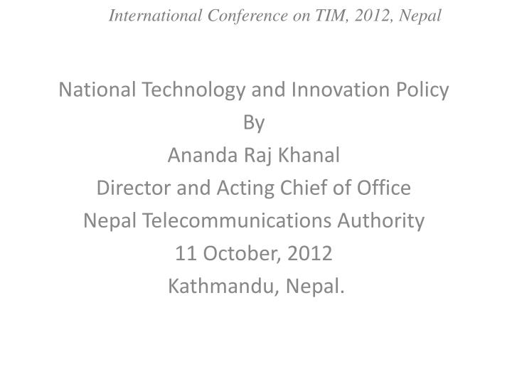 international conference on tim 2012 nepal n.