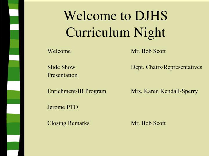 welcome to djhs curriculum night n.