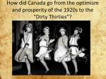 how did canada go from the optimism and prosperity of the 1920s to the dirty thirties