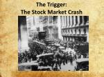 the trigger the stock market crash
