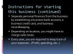 instructions for starting this business continued