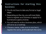 instructions for starting this business