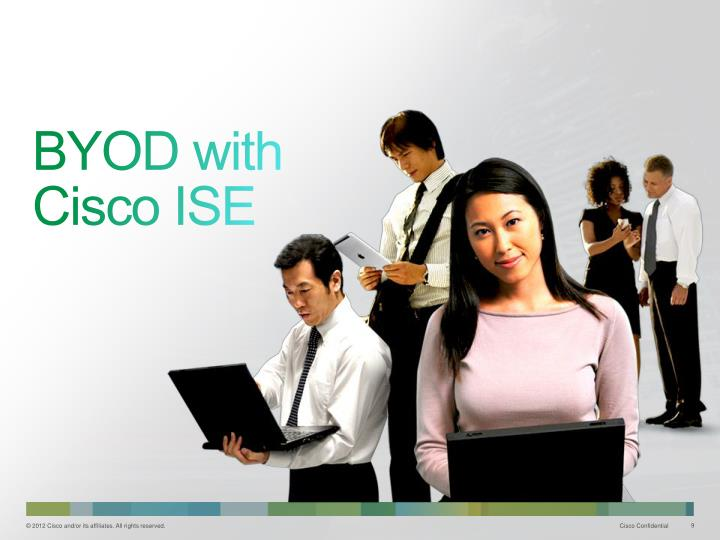 BYOD with Cisco ISE