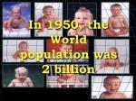 in 1950 the world population was 2 billion